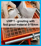 UMP1 processing fast grout material Eurogrout Super